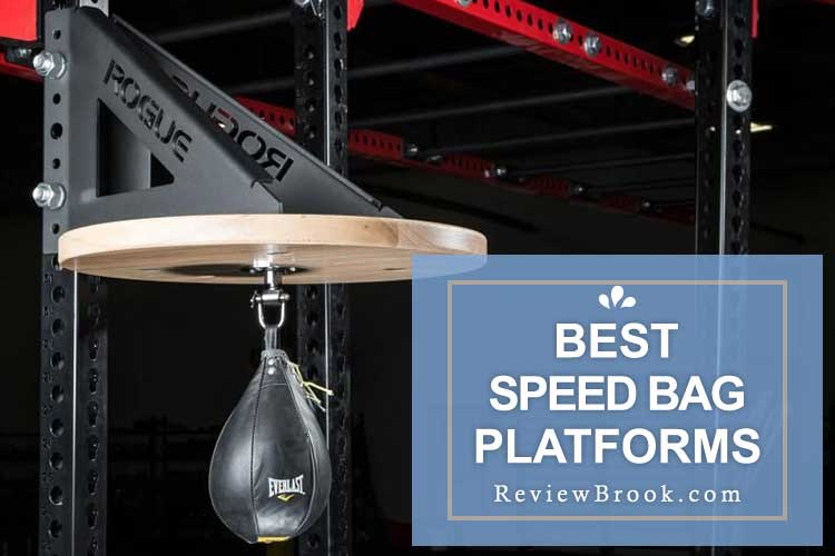 Best Speed Bag Platforms