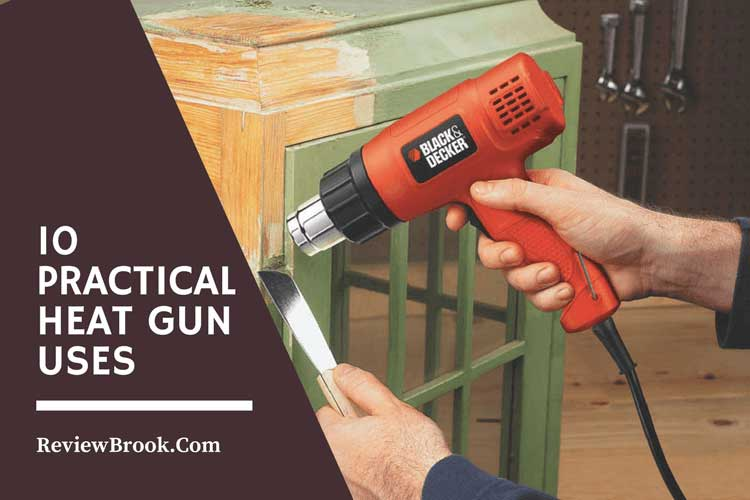 Heat Gun Uses