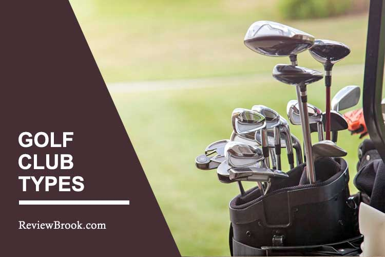 Type Of Golf Clubs